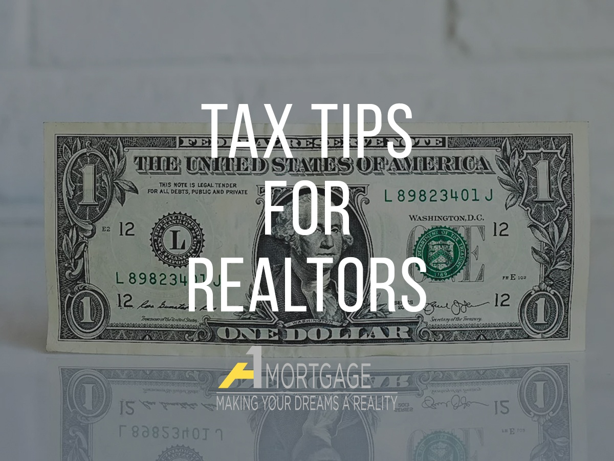 Tax Tips for Realtors from A1 Mortgage